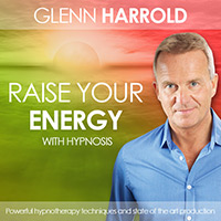 Raise Your Energy Hypnosis by Glenn Harrold
