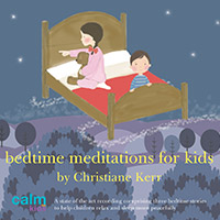 Bedtime Meditations for Children Christiane Kerr