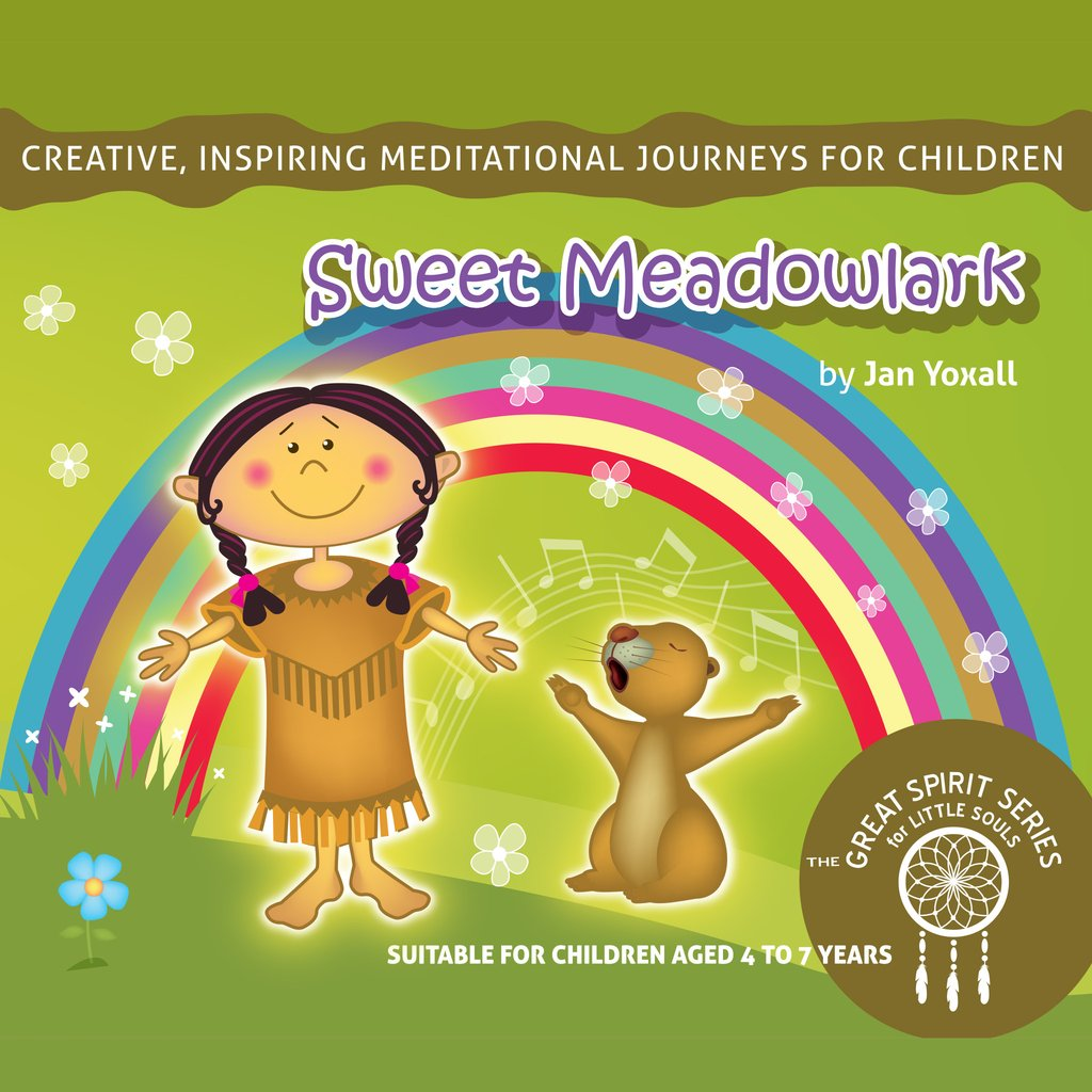 Sweet Meadowlark Children's Meditation by Jan Yoxall