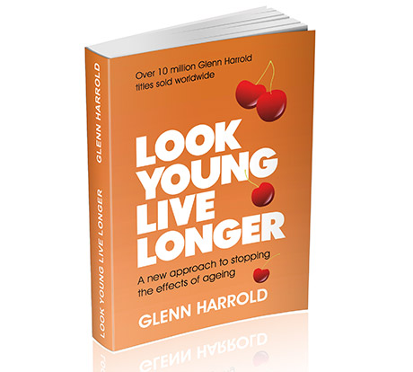 Look Young Live Longer by Glenn Harrold